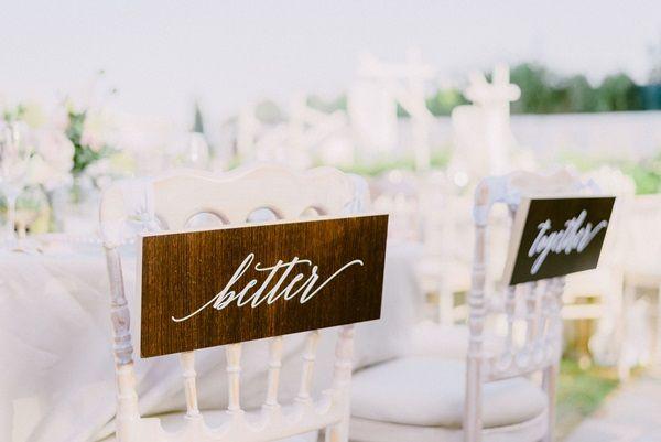 Better Together | Wedding signs | wedding decor | romantic wedding decor | Chair decorations | Greek island weddings