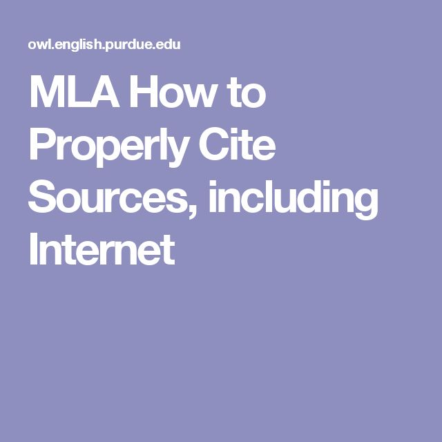 mla how to properly cite sources including internet 7th grade language arts pinterest mla handbook language and creative writing