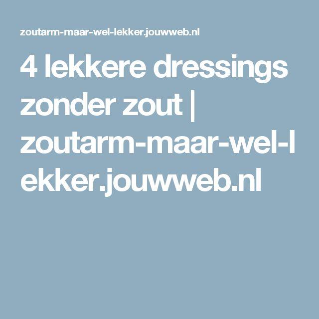 4 lekkere dressings zonder zout | zoutarm-maar-wel-lekker.jouwweb.nl