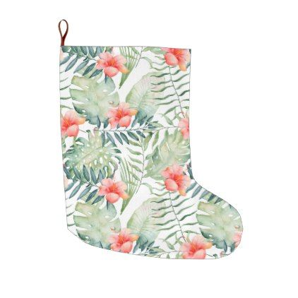 Tropical Leaves Hibiscus Floral Watercolor Large Christmas Stocking - floral gifts flower flowers gift ideas