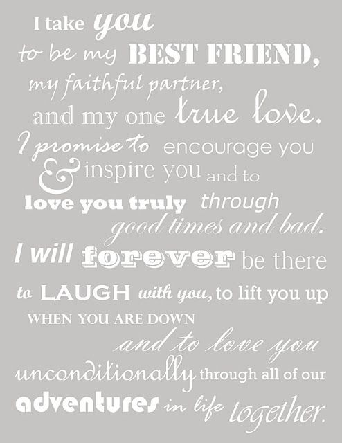 These were our wedding vows. Thought I had lost them when I deleted my wedding board, but managed to find them! Oh so happy to read them again,