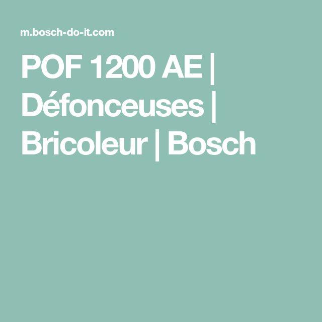 POF 1200 AE   Défonceuses   Bricoleur   Bosch