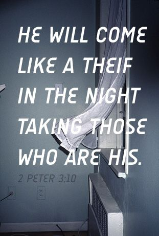 2 Peter 3:10 Soon........Are you ready, watching and waiting? i have seen the dead rise ,an the sky change , whats next ..