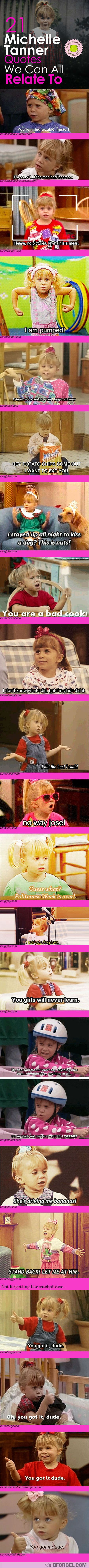 """but my dad's not here, and you're a WEENIE!!"" 21 Michelle Tanner Quotes We Can All Relate To…"