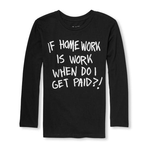 33b25f218 Boys Long Sleeve 'If Homework Is Work When Do I Get Paid' Graphic Tee