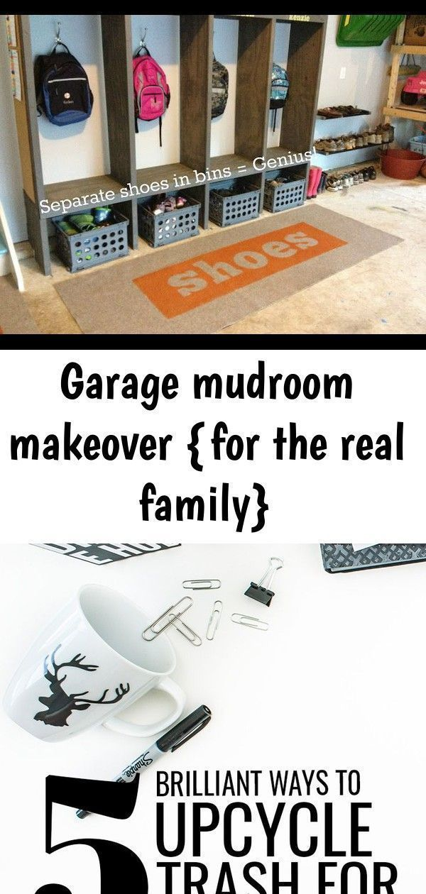 Garage Mudroom Makeover For The Real Family Family Garage Makeover Mudroom R Garage Mudroom Makeover For The In 2020 Mudroom Makeover Garage Makeover Makeover