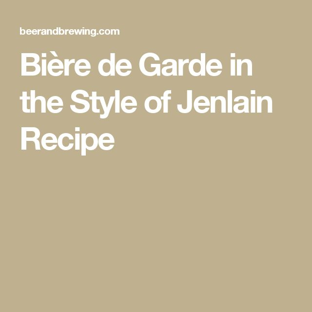 Bière de Garde in the Style of Jenlain Recipe