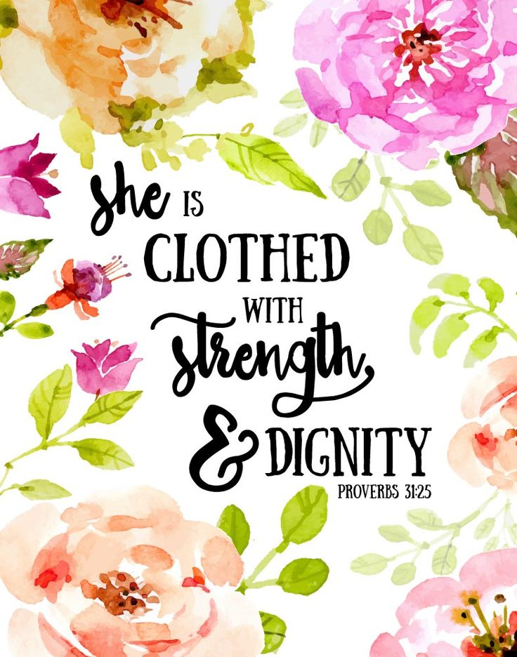 $5.00 Bible Verse Print - She is clothed with strength and dignity Proverbs 31:25  Let this print be a reminder that the most important pieces in your wardrobe do not hang in your closet. - Different size options available.