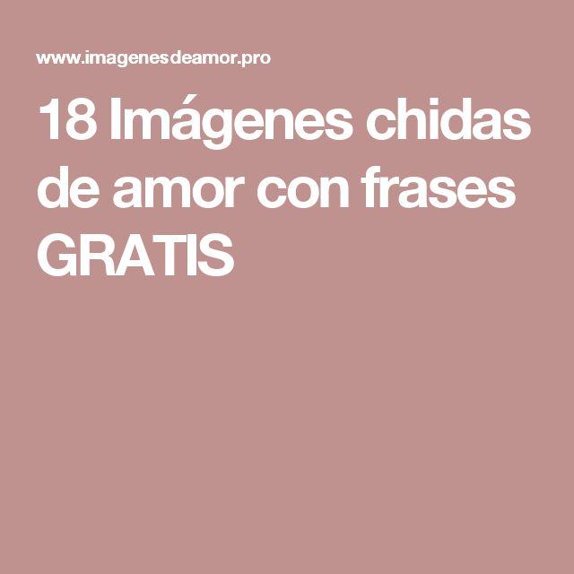 18 Imágenes chidas de amor con frases GRATIS