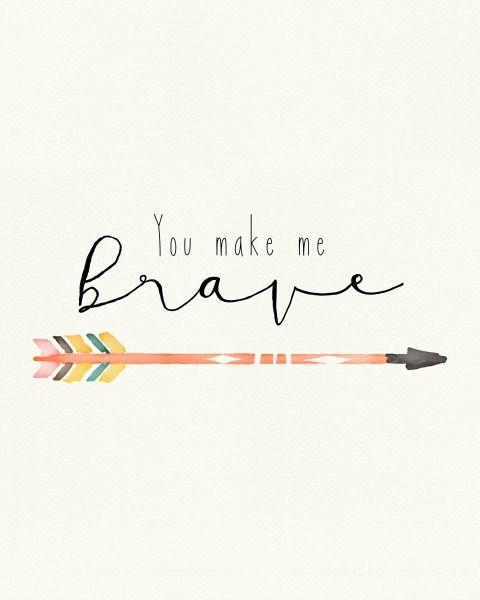 You make me brave - 480x600