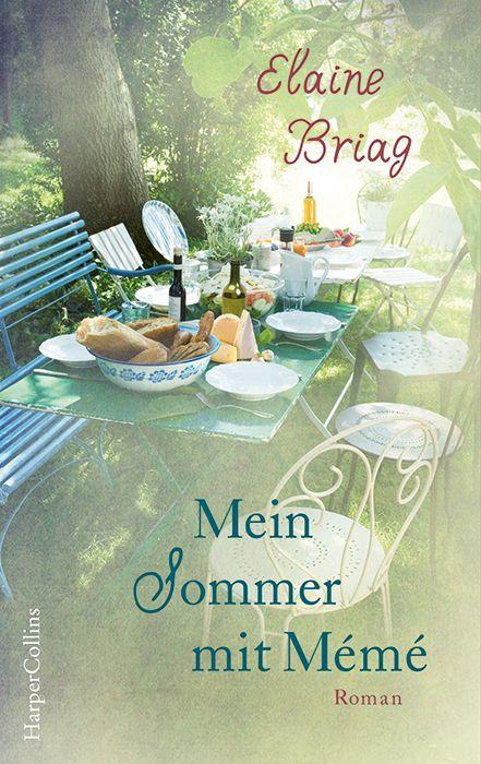 """""""Mein Sommer mit Mémé"""" von Élaine Briag (01.11.2016)"""