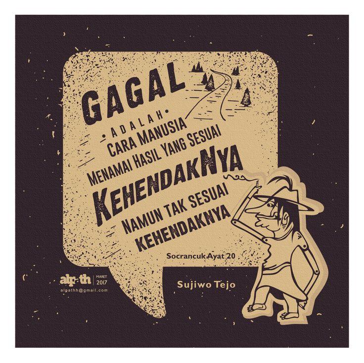 #Typography #Indonesia #SujiwoTejo #Quotes #Wayang #Art #gagal #KehendakNya #Maiyah #Maiyahan #KenduriCinta