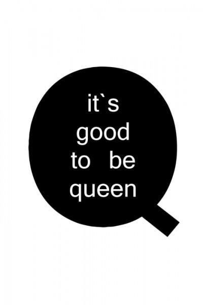 Dobrze być królową - plakat motywacyjny 61x91,5