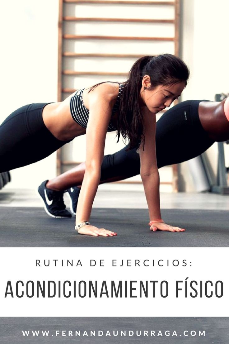 Rutina de ejercicios: Acondicionamiento físico. Ponte en forma con esta rutina que no necesita equipamiento.