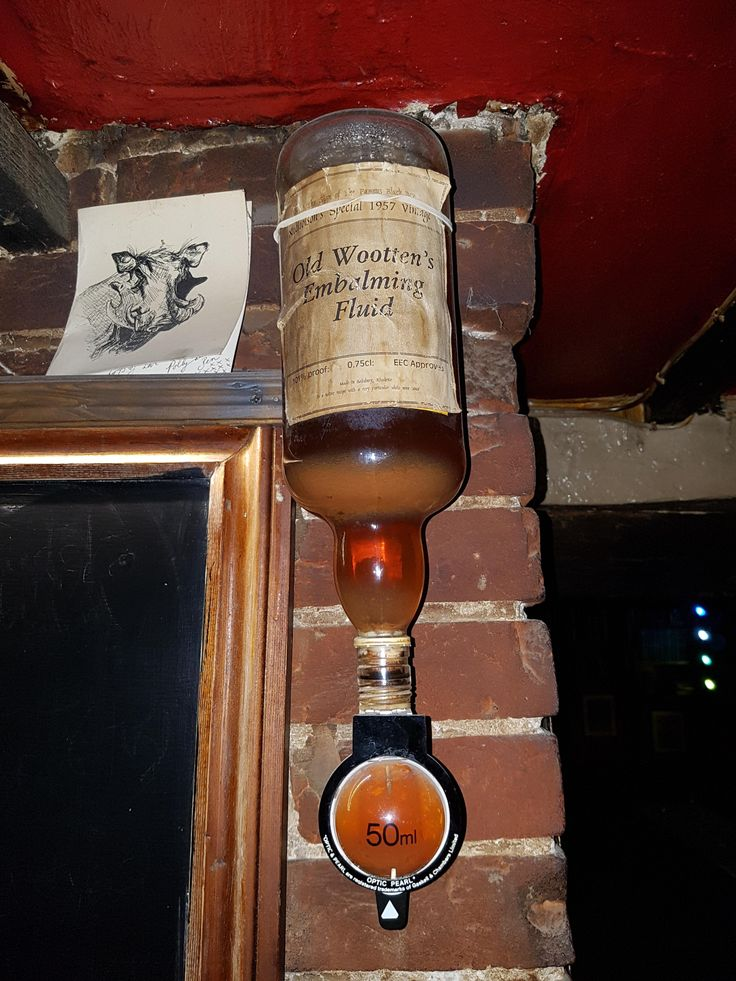 This bottle of embalming fluid in my local pub