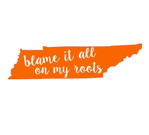 Tennessee Blame It All On My Roots Vinyl Decal by JustSwankyEnough