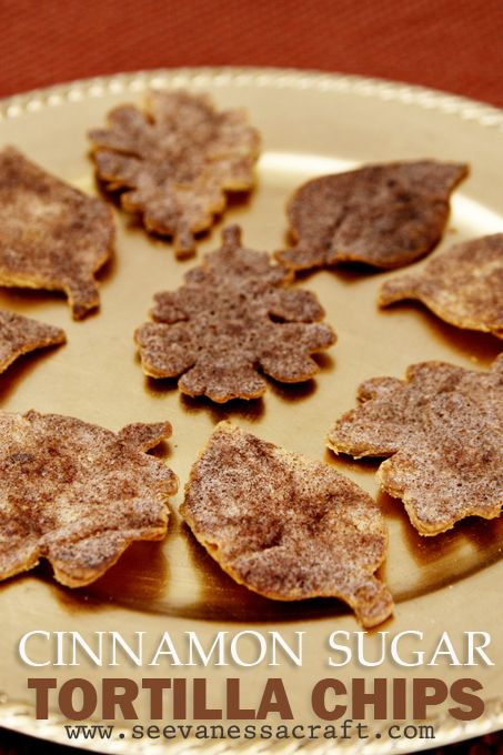 Cinnamon Sugar Tortilla Chips - Leaves for Fall