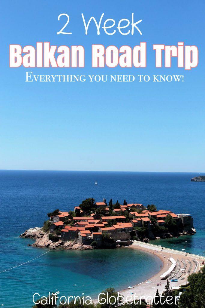 The PERFECT 2 Week Balkan Road Trip