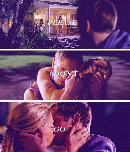Please don't go... Eric and Sookie in True Blood season 4. MY FAVORITE SEASON/EPISODE