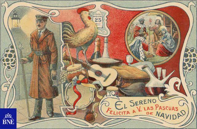 Felicitación de Navidad del sereno. 1900-1910. Fue tradicional durante un tiempo la felicitación del aguinaldo.