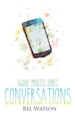 Read Aware Princess Series Conversations #wattpad #random