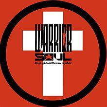 Drugs, God and the New Republic - Warrior Soul. Reiner Design