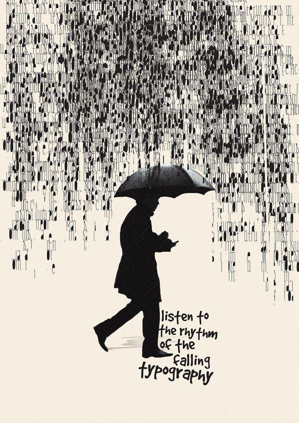 Ashley Merrick - the type of music would have to be jazz  글씨들이 비처럼 내리는모습이 재밌고 시선을 끈다. 단색으로했지만 중간중간에 포인트 컬러를 넣어도 이쁠것같다.