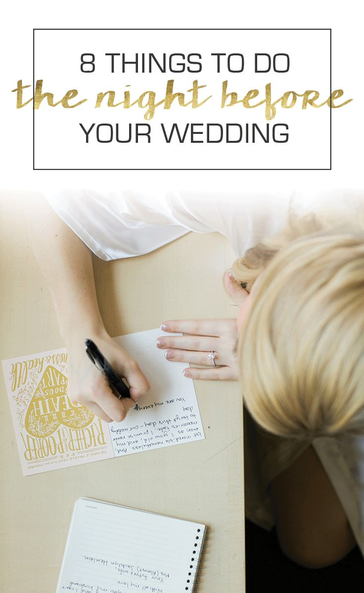 Avoid stress by making sure you do these 8 things the night before the wedding!