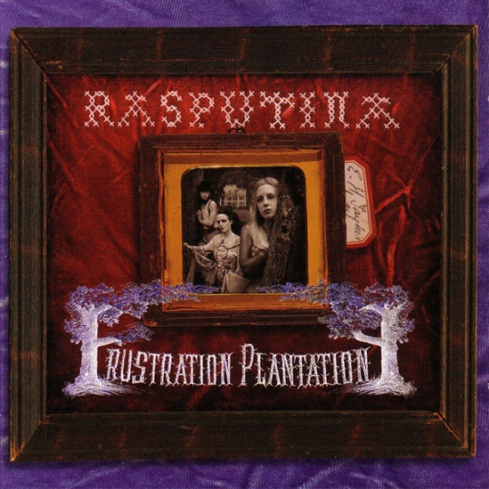 """Frustration Plantation"" by Rasputina"