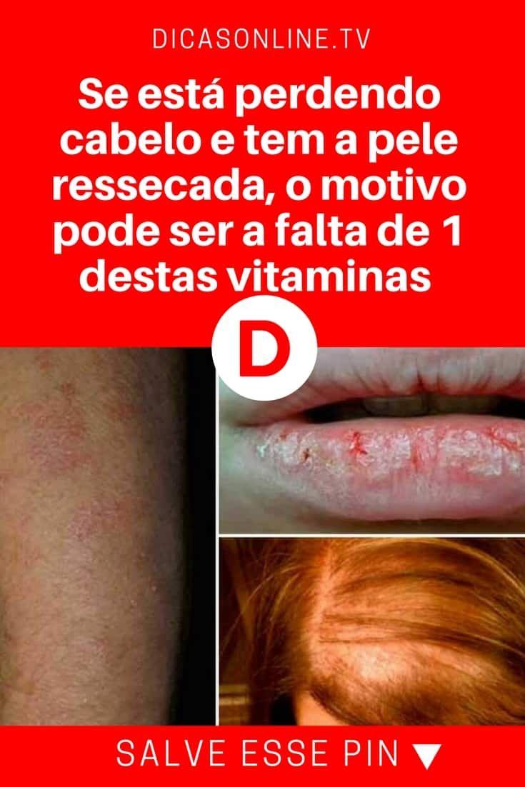 Falta de vitamina | Se está perdendo cabelo e tem a pele ressecada, o motivo pode ser a falta de 1 destas vitaminas - CONFIRA!