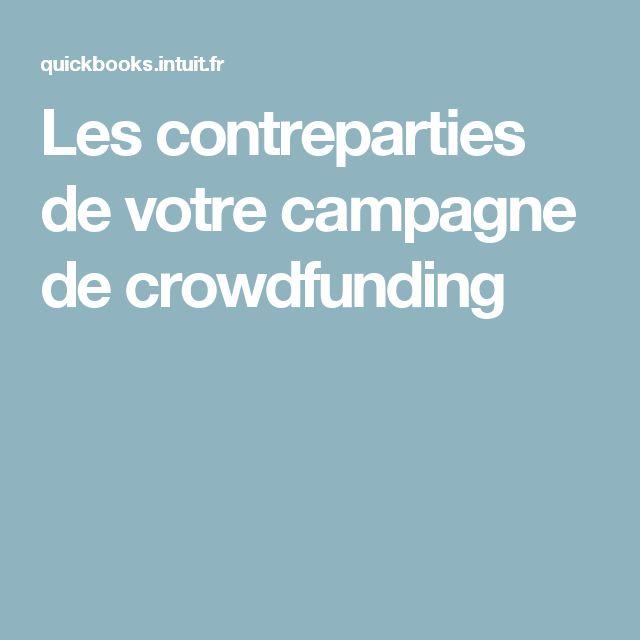 Les contreparties de votre campagne de crowdfunding