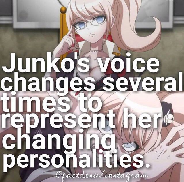 I figured that out at the very begining, whe she gave two personalites to start withXD: Anime facts danganronpa