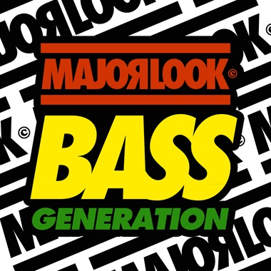 Major Look / Bass Generation EP