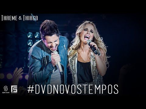 Thaeme & Thiago - Vai Dar Sim | DVD Novos Tempos