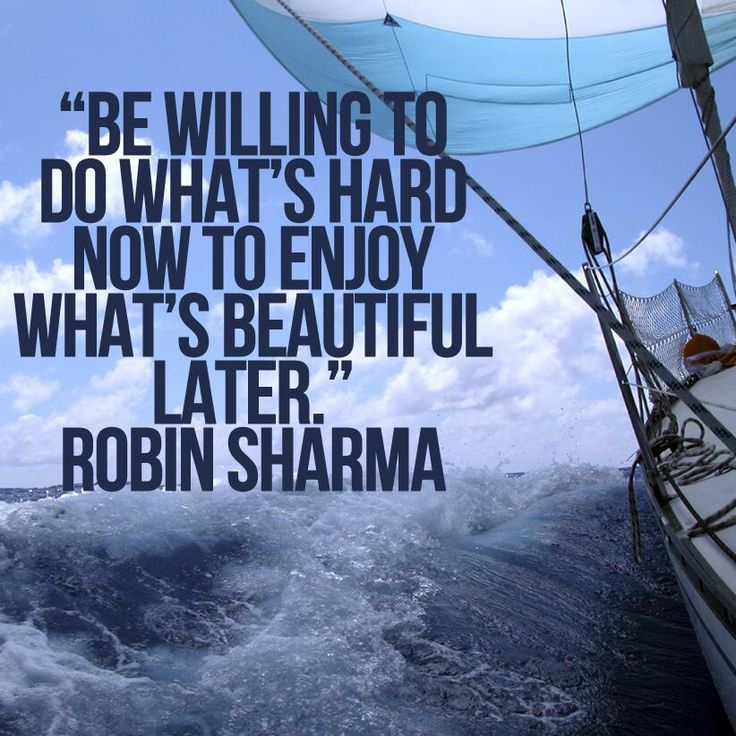 """Be willing to do what's hard now to enjoy what's beautiful later."" Robin Sharma #quotes Children's Dentistry of Trappe in Trappe/Collegeville, PA @ childrendentistryoftrappe.com"