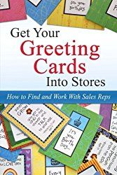 Where are you at in the greeting card business?  Do you want to manufacture cards or sell your designs to companies?  Do you just want to kn...
