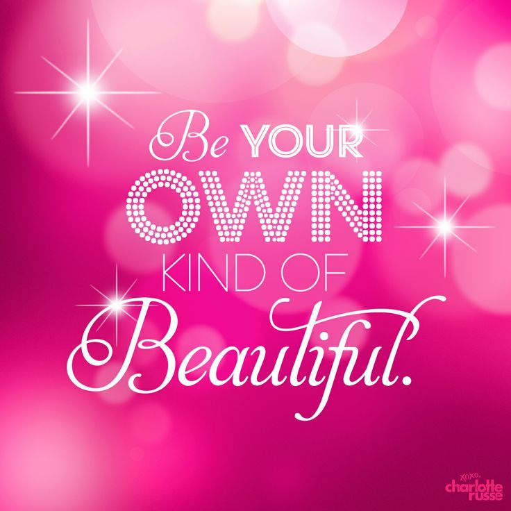 Be your own kind of beautiful. thedailyquotes.com