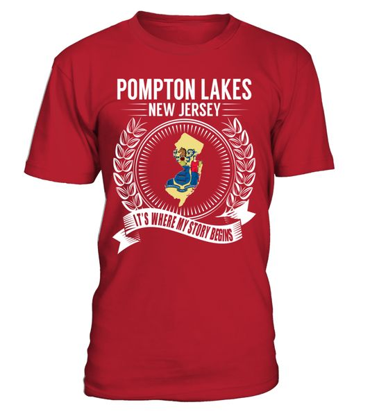 Pompton Lakes, New Jersey Its Where My Story Begins T-Shirt