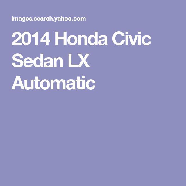 2014 Honda Civic Sedan LX Automatic