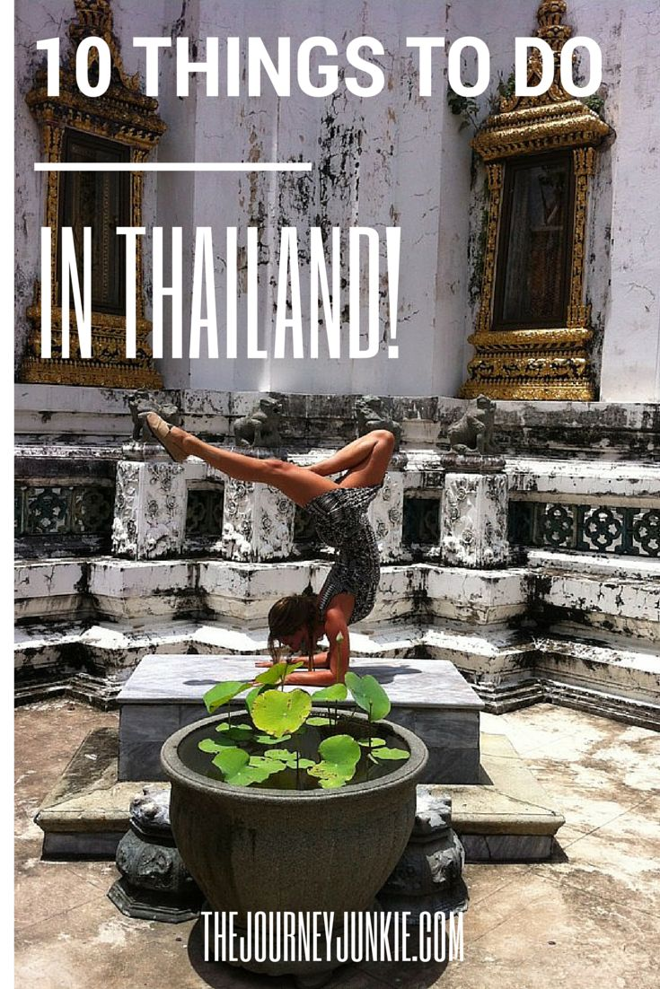 10 things to do in Thailand // #ThailandTravel