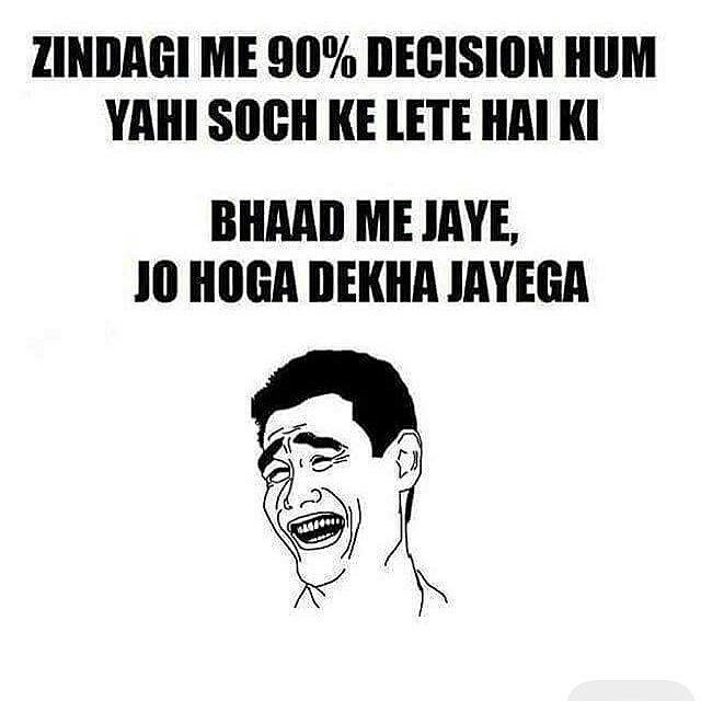 #decision making be like
