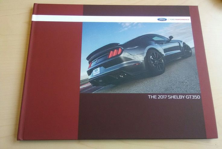 2017 Ford Mustang Shelby Gt350 Dealer 32 Page Book On History - Rare