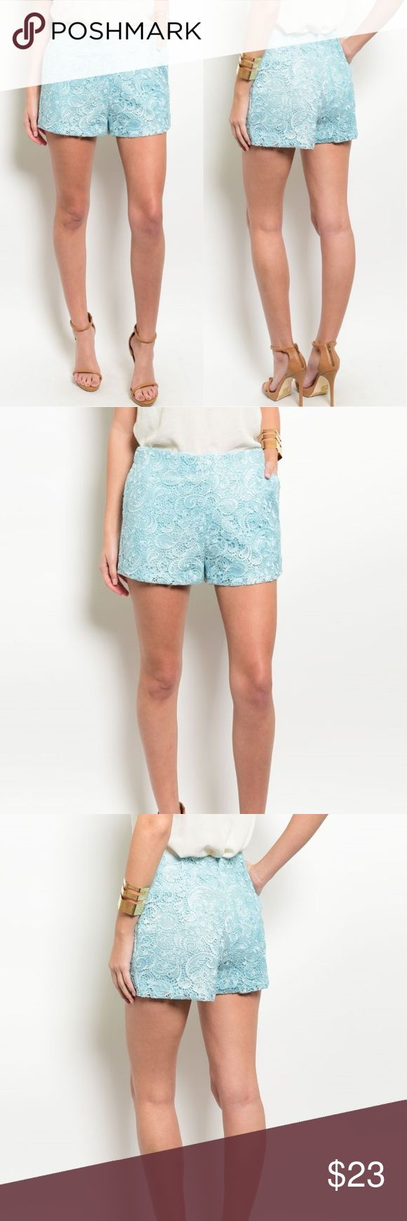 Coming Soon 🌸 Aqua Paisley Lace Shorts Price firm. Beautiful paisley lace. Great for every occasion.  Measurements coming soon. S, M, L will be available.  100% Polyester  🌸  Look closely at the photos to know what exactly you are receiving and the condition that it's in!  Smoke/Pet free home. Bundle 2+ of my items to save 15%.  I do not trade or hold items.  Check out my websites on my profile! Boutique Shorts