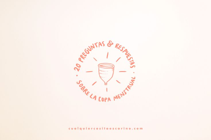 20 preguntas y respuestas sobre la copa menstrual