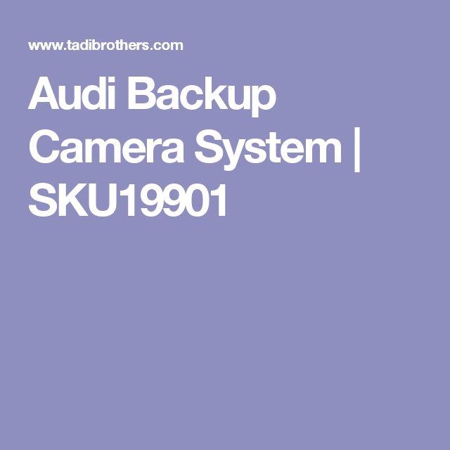 Audi Backup Camera System   SKU19901