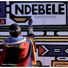 outstanding book about the Ndbele tribes artwork