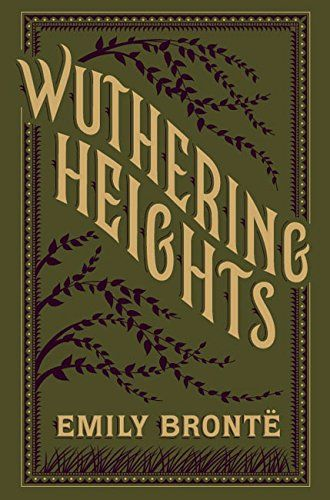 Wuthering heights, Emily Bronte.