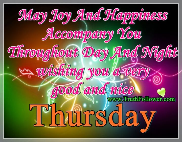 eded3511db038e19dafa09c4b7b9b6a7--thursday-morning-quotes-happy-thursday-quotes.jpg