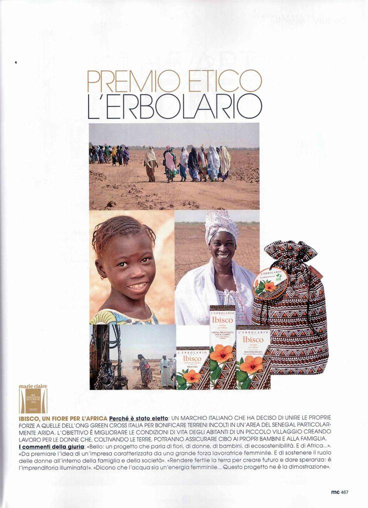 Ibisco un Fiore per l'Africa vince il Premio Etico nel Prix d'Excellence de la Beautè 2014 di Marie Claire: http://www.marieclaire.it/Bellezza/Prix-d-Excellence-de-la-Beaute-2014-vincitori-italiani