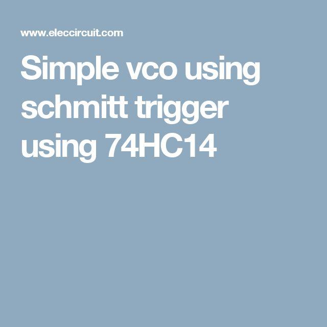 Simple vco using schmitt trigger using 74HC14